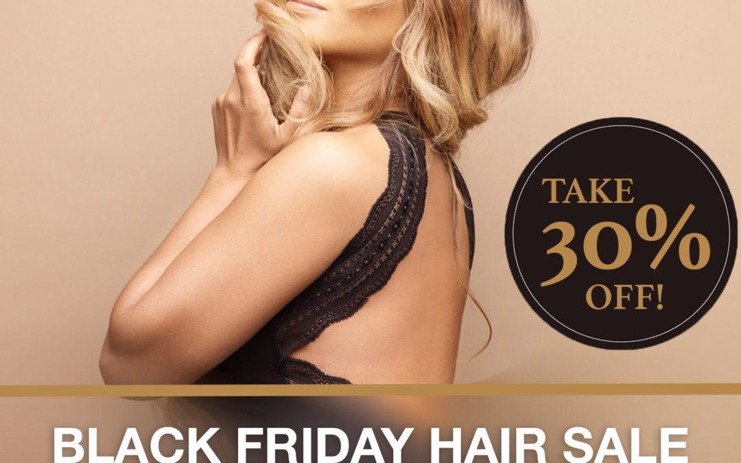 BLACK FRIDAY HAIR SALE!